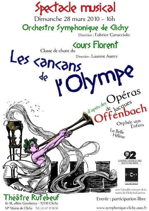 OSC - Spectacle - 02 Mars 2010 - Les cancans de l'Olympe Spectacle musical d'après les opéras « Orphée aux Enfers » et « La Belle Hélène » d'OFFENBACH